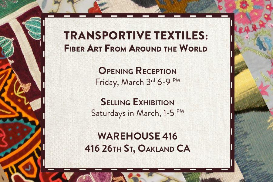 Warehouse 416: 'Transportive Textiles' @ Warehouse 416 | Oakland | California | United States
