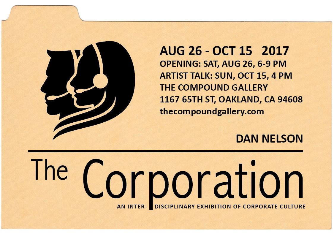Compound Gallery: Dan Nelson 'The Corporation' @ Compound Gallery & Studios | Oakland | California | United States