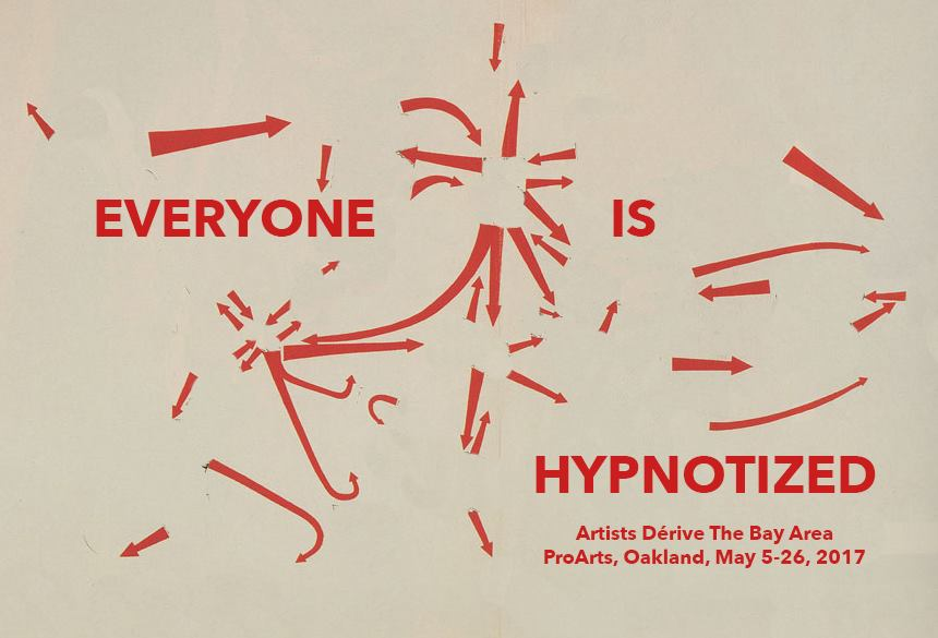 Pro Arts Oakland: 'Everyone is Hypnotized' @ Pro Arts Oakland | Oakland | California | United States
